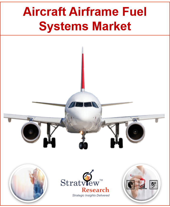 Aircraft Airframe Fuel Systems Market