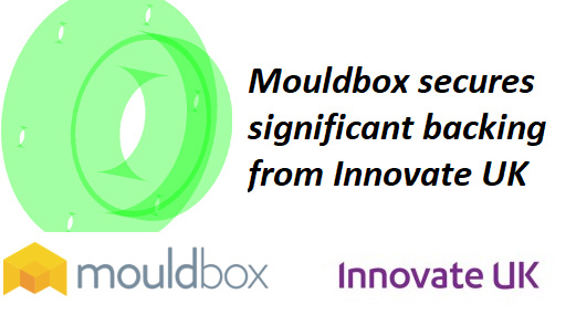 Automated Composite Tooling Company Mouldbox Secures Significant Backing from Innovate UK